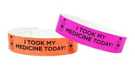 """I Took My Medicine today"" Tyvek Wristband"